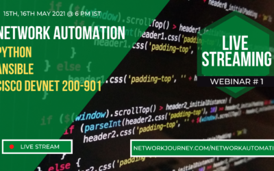 Network Automation with Python3, Ansible, Cisco Devnet – May 2021